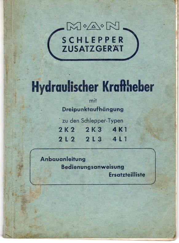 Anbauanleitung hydraulischer Kraftheber für MAN Schlepper 2 K 2