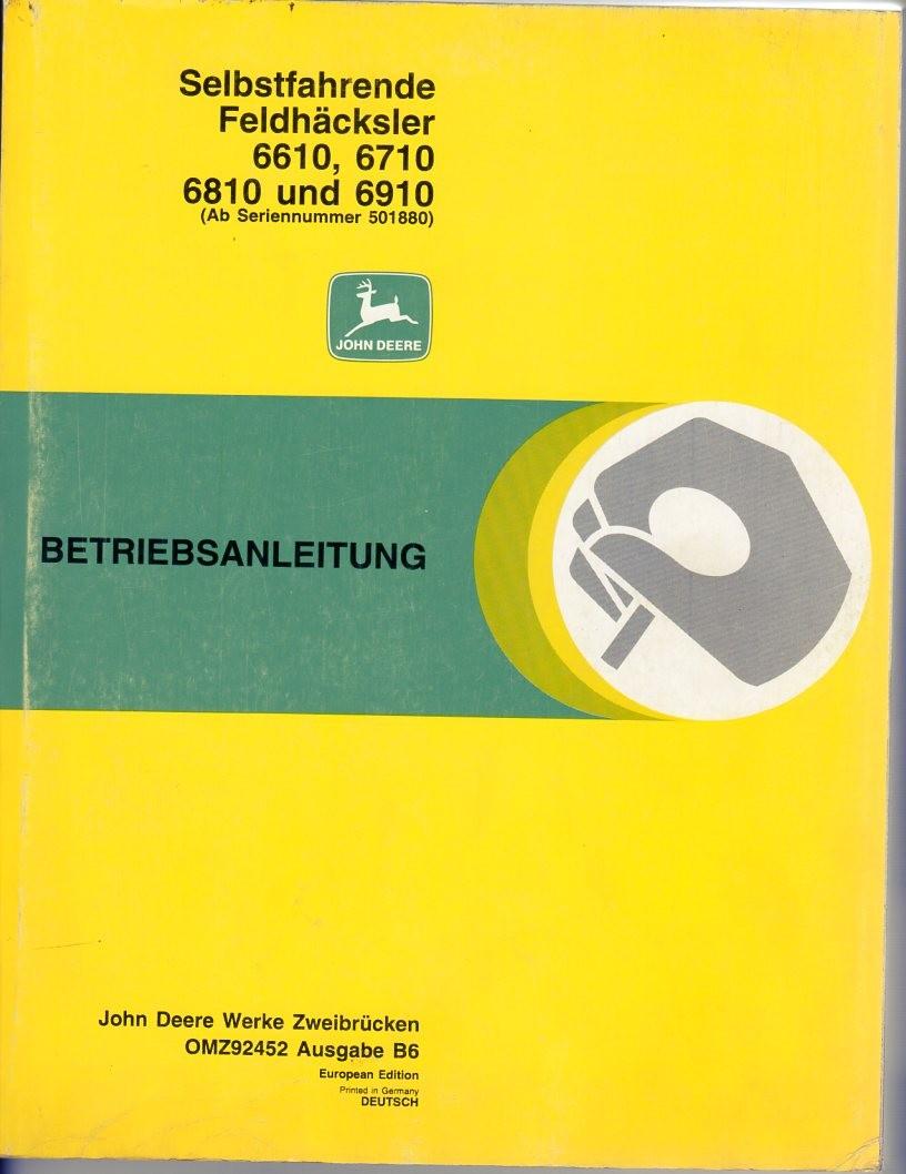 Bedienungsanleitung Feldhäcksler John Deere 6610